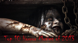 Top 10 Horror Movies of 2013