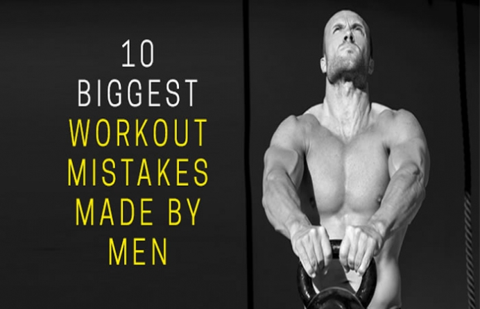 10 Workout Mistakes Made by Men