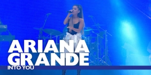 Ariana Grande – 'Into You' (Live At The Summertime Ball 2016)