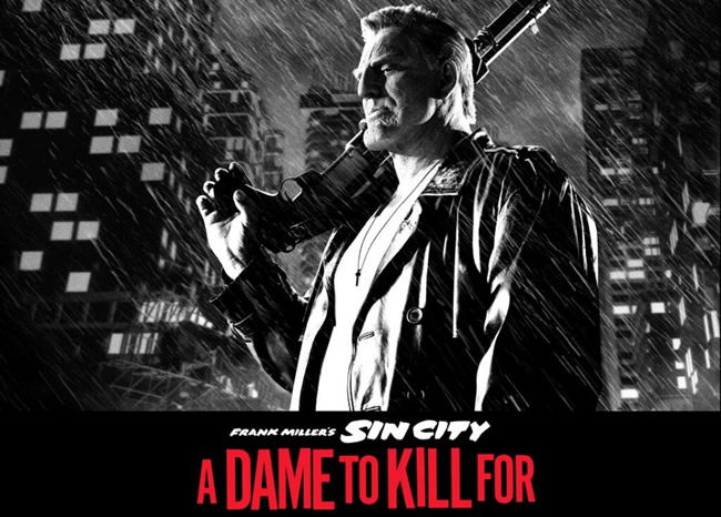 Sin City –A Dame to Kill For